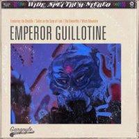 Emperor Guillotine - Emperor Guillotine