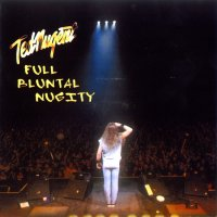 Ted Nugent-Full Bluntal Nugity