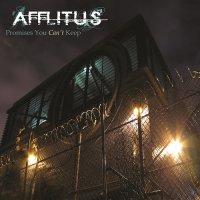Afflitus — Promises You Can\'t Keep (2005)