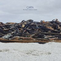 Carta — The Sand Collector\'s Dream (2017)