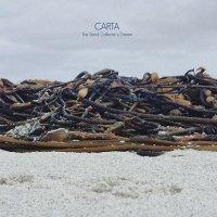 Carta — The Sand Collector\'s Dream (2017)