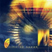 Wave In Head-Time To Speak