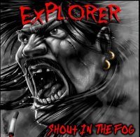 Explorer — Shout in the Fog (2014)  Lossless
