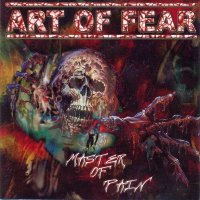 Art Of Fear — Master Of Pain (2004)