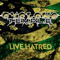 Cyclone Temple-Live Hatred