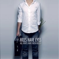 Hills Have Eyes — All Doves Have Been Killed (2007)