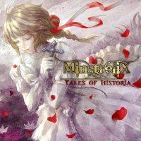MinstreliX-Tales Of Historia