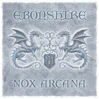 Nox Arcana-Ebonshire ( Vol.1 - Vol.4) - 2013 - 2016