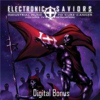 VA-Electronic Saviors : Industrial Music To Cure Cancer Volume IV: Retaliation (Digital Bonus)
