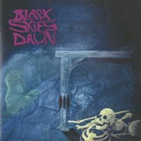Black Skies Dawn-Black Skies Dawn