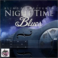 VA-Blind Pig Presents: Night Time Blues