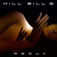 Kill Bill G-Redux