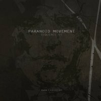 Paranoid Movement-Sequence 01