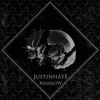 Justinhate-Marrow