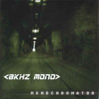 8kHz Mono — Monochromator ( Limited Edition , 2 CD ) (2004)