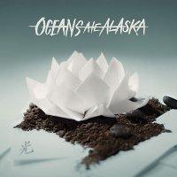 Oceans Ate Alaska — Hikari (2017)