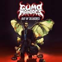 Gumo Maniacs — Out of Disorder (2014)