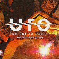 UFO-Too Hot To Handle : The Very Best Of UFO