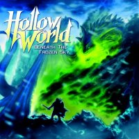 Hollow World-Beneath The Frozen Sky