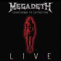 Megadeth-Countdown To Extinction: Live