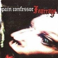 Pain Confessor — Fearrage [Japanese Edition] (2006)