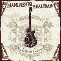 Manifiesto Realidad-Revolucion Con Guitarras
