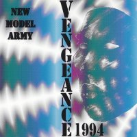 New Model Army — Vengeance 1994 (1994)