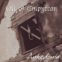 Fall of Empyrean-Anhedonia [Released 2004]