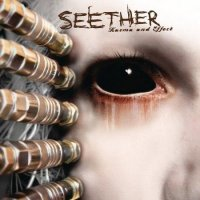 Seether-Karma and Effect