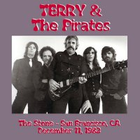 Terry & The Pirates — The Stone (Live) (1982)