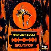 First Aid 4 Souls-Brutpop