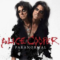 Alice Cooper — Paranormal (Deluxe Edition) (2017)  Lossless