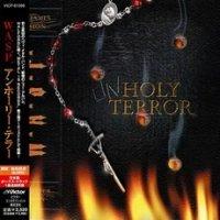 W.A.S.P.-Unholy Terror (Japan Ed.)