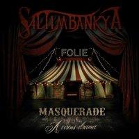 Saltimbankya — Masquerade: A Circus Drama (2017)
