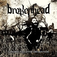 Brokenhead - A Prompt And Utter Destruction