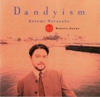 Kazumi Watanabe — Dandyism (with Makoto Ozone) (1998)
