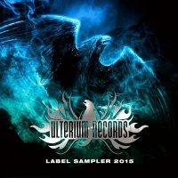 VA-Ulterium Records Label Sampler 2015