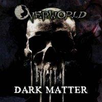 Overworld-Dark Matter