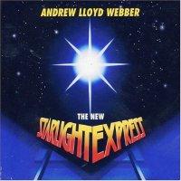 Andrew Lloyd Webber-The New Starlight Express