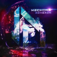 Mechina — Acheron (2015)  Lossless