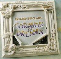 Richard Sinclair-Сaravan Of Dreams