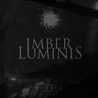Imber Luminis-Nausea