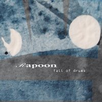 Rapoon-Fall Of Drums