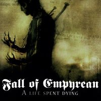 Fall of Empyrean-A Life Spent Dying