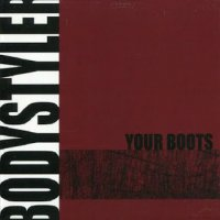 Bodystyler-Your Boots