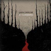 Longhouse-II: Vanishing