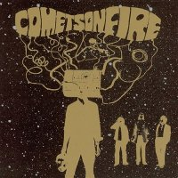 Comets On Fire-Comets On Fire