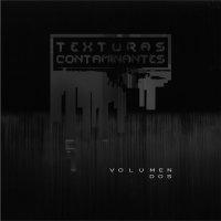 VA-Texturas Contaminantes Vol.2