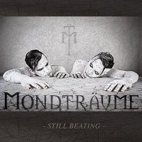 Mondtraume — Still Beating (2014)