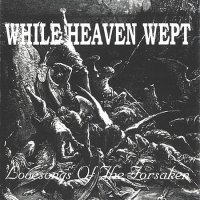 While Heaven Wept-Lovesongs of the Forsaken
